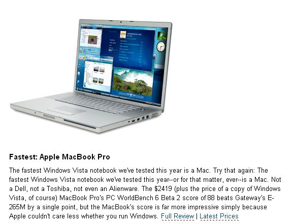 Laut PCWorld das schnellste Windows Vista Notebook: Das Apple MacBook Pro.